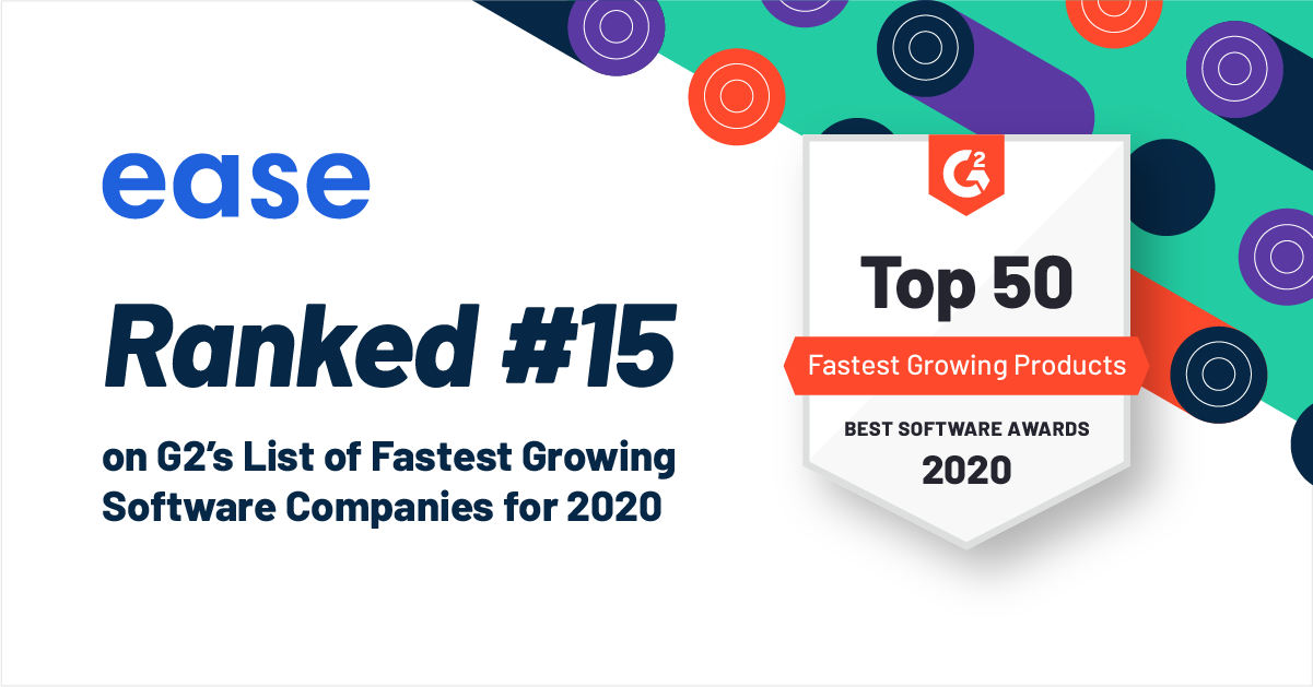 Read more about the article G2 Reveals Best Software Companies 2020: Ease Earns Spot on List